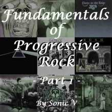 Fundamentals of Progressive Rock - Part 1